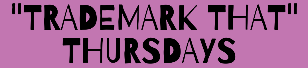 Trademark That Thursdays - Header Image